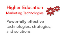 High Education Marketing Technologies - Powerfully effective technologies, strategies, and solutions